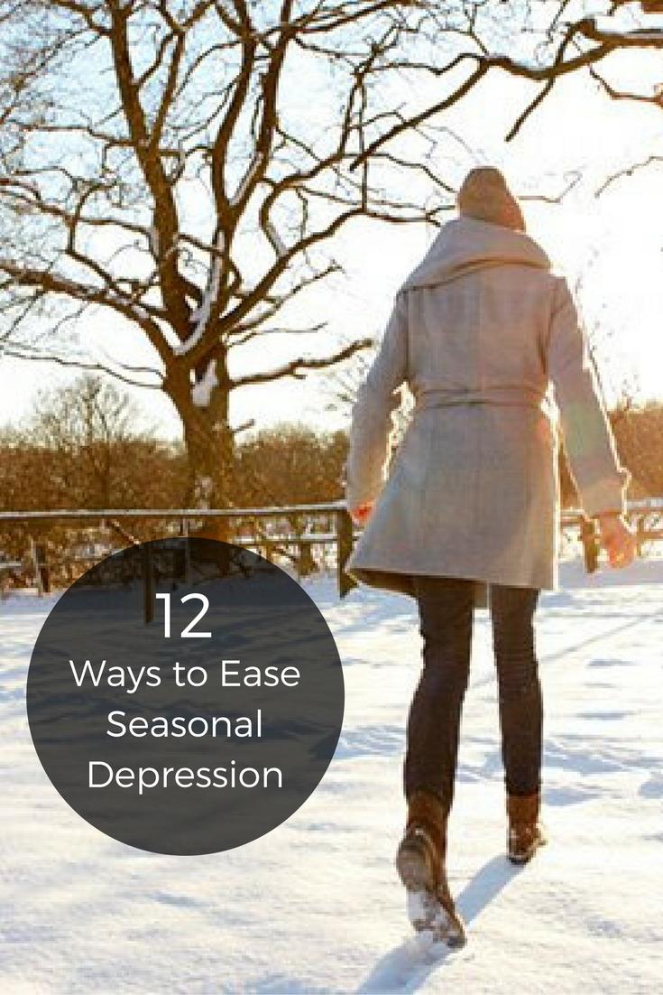 12 Ways to Ease Seasonal Depression advise