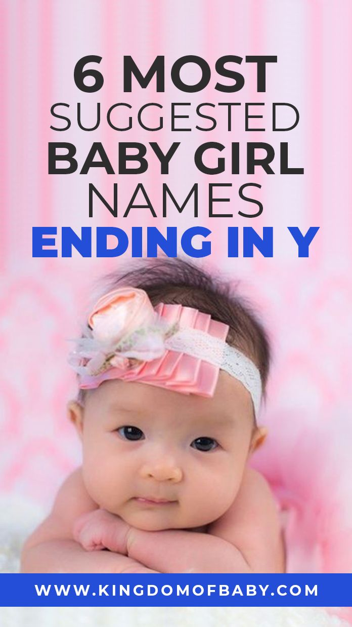 6 Most Suggested Baby Girl Names Ending in Y   Baby girl ...