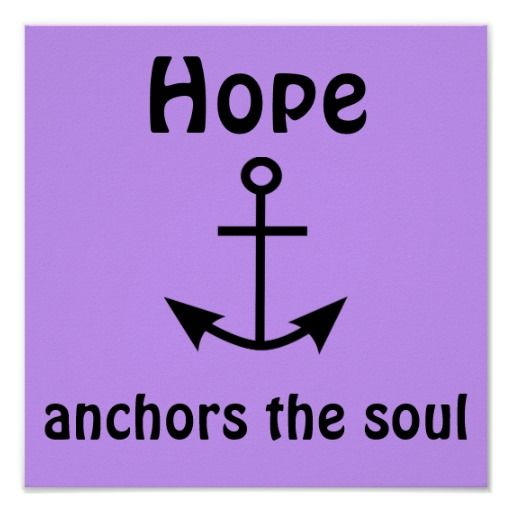 Christian Quote Bible Verse Hope Anchors The Soul Poster #faith #bibleverse