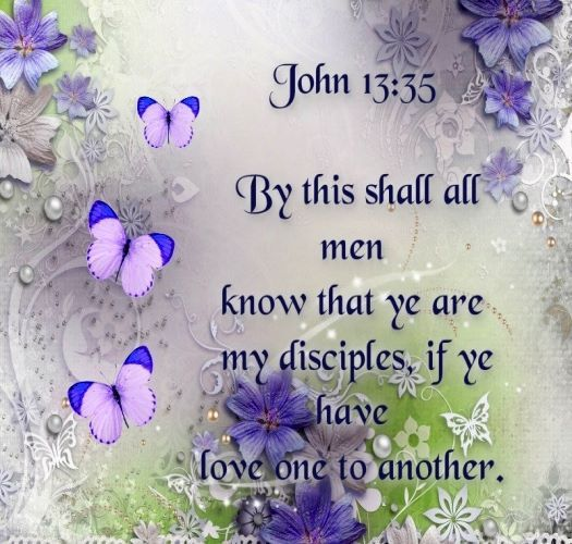 John 13:35 | One In Christ | Bible songs, Quotes about god