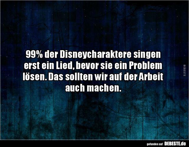 99 Der Disneycharaktere Singen Erst Ein Lied Bevor Sie Witzige Spruche Urkomische Zitate Lustige Spruche