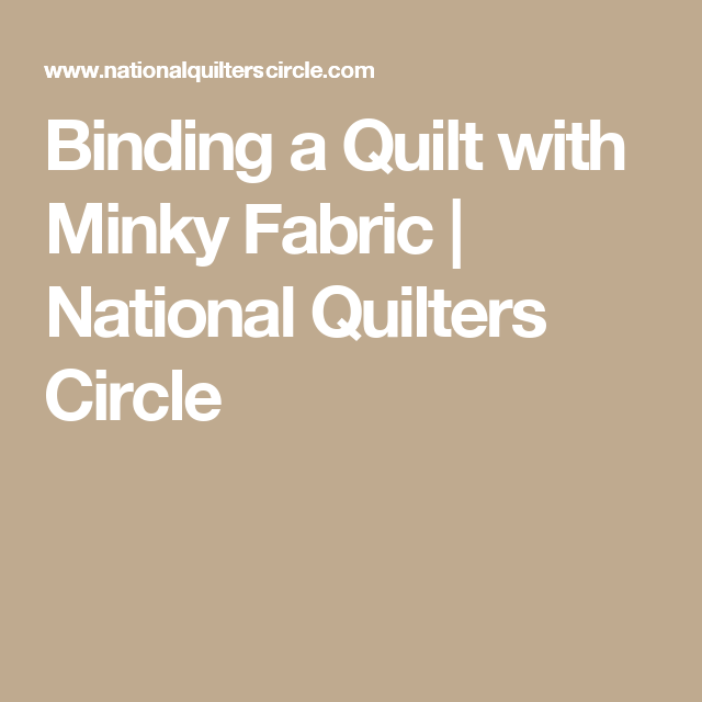 Binding A Quilt With Minky Fabric (With Images)
