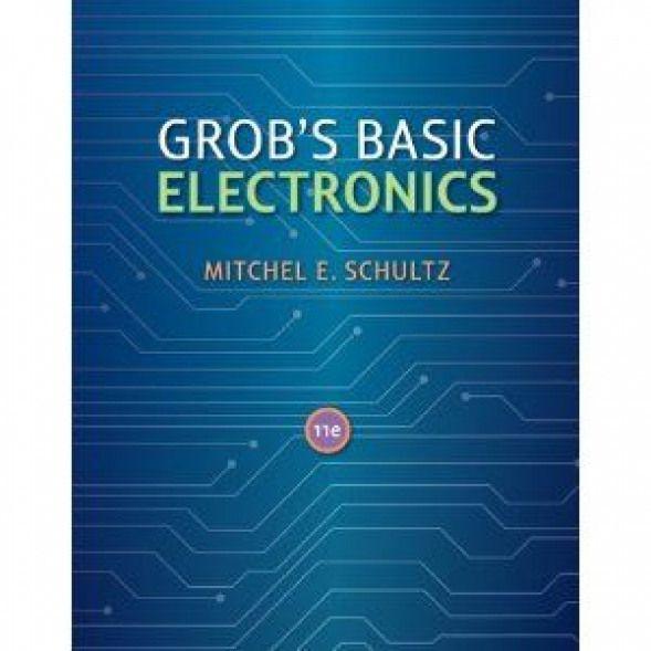 Grob Basic Electronics 11th edition free download PDF