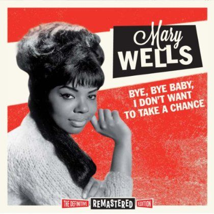 Mary Wells - Bye Bye Baby I Don't Want To Take A Chance, Pink