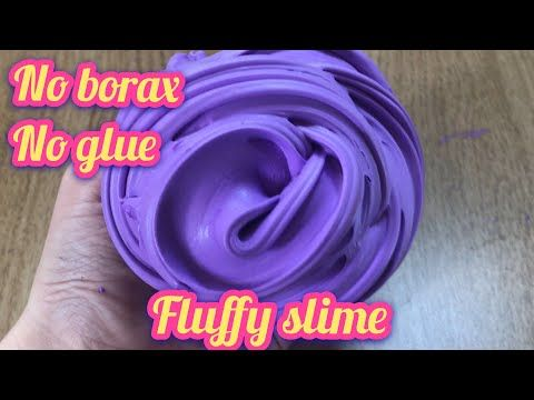 Must Try Real Diy Fluffy Slime Without Glue No Borax No