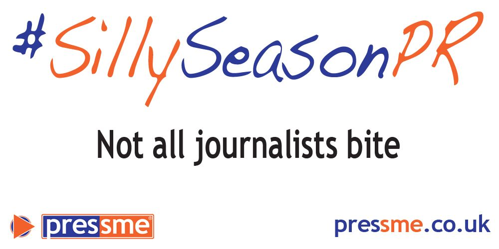 Not all journalists bite #SillySeasonPR