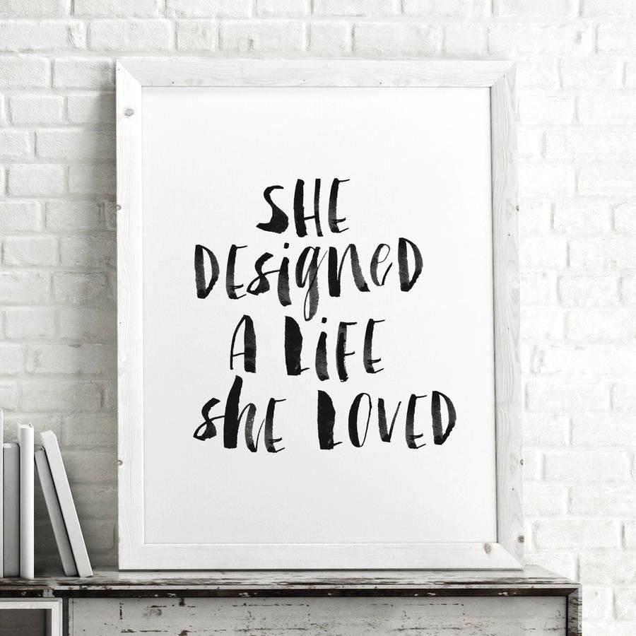 She Designed A Life She Loved http://www.amazon.com/dp/B0176MS3J4   motivationmonday print inspirational black white poster motivational quote inspiring gratitude word art bedroom beauty happiness success motivate inspire