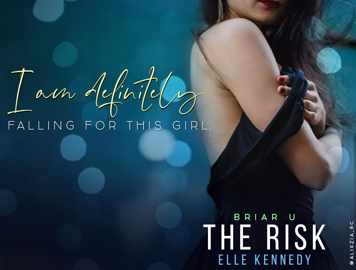 The Risk Elle Kennedy Elle Kennedy Book Boyfriends Book Teaser