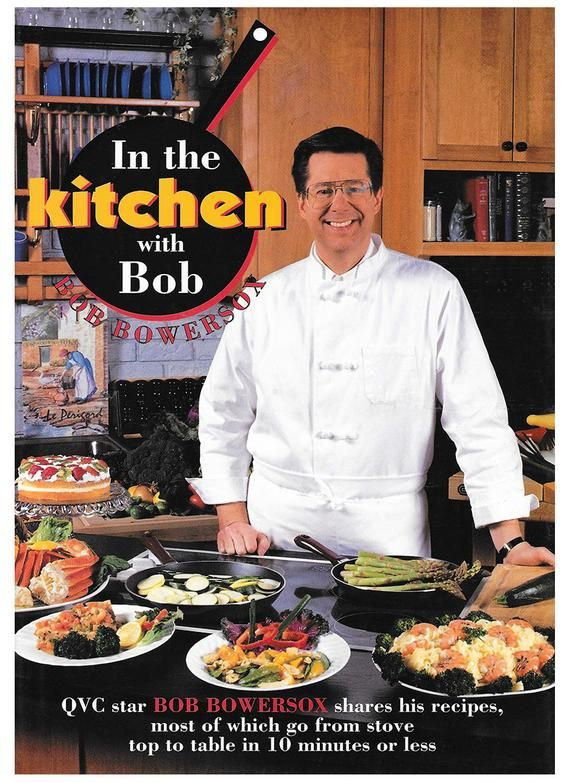 in the kitchen with bob by best selling cookbook author bob bowersox rh pinterest com