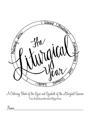 The Liturgical Year Coloring Book (Look to Him and be