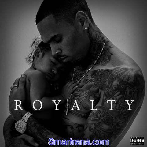 Chris Brown Royalty Mp3 Song Album Download Album Songs Chris