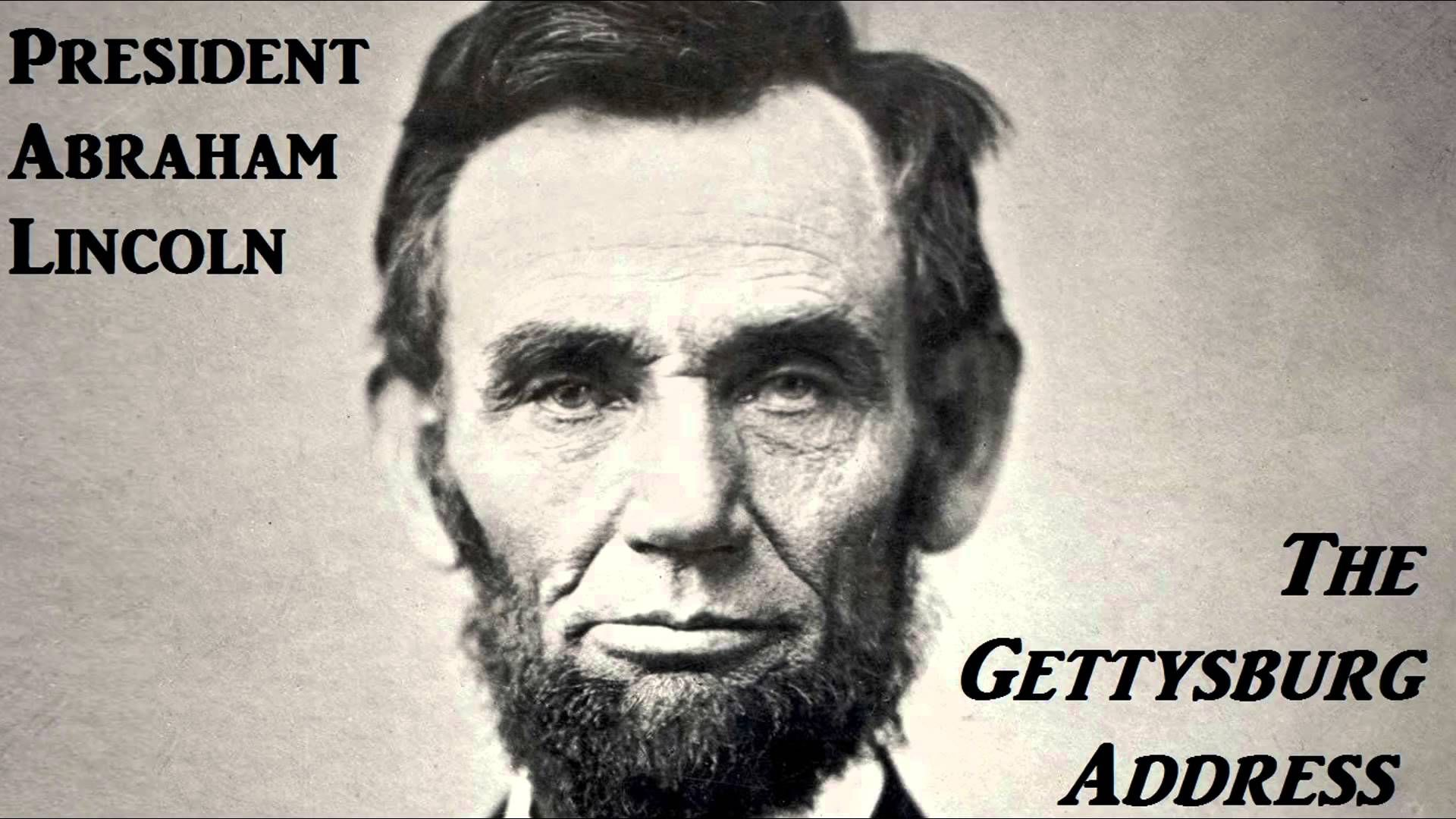 The Gettysburg Address By President Abraham Lincoln