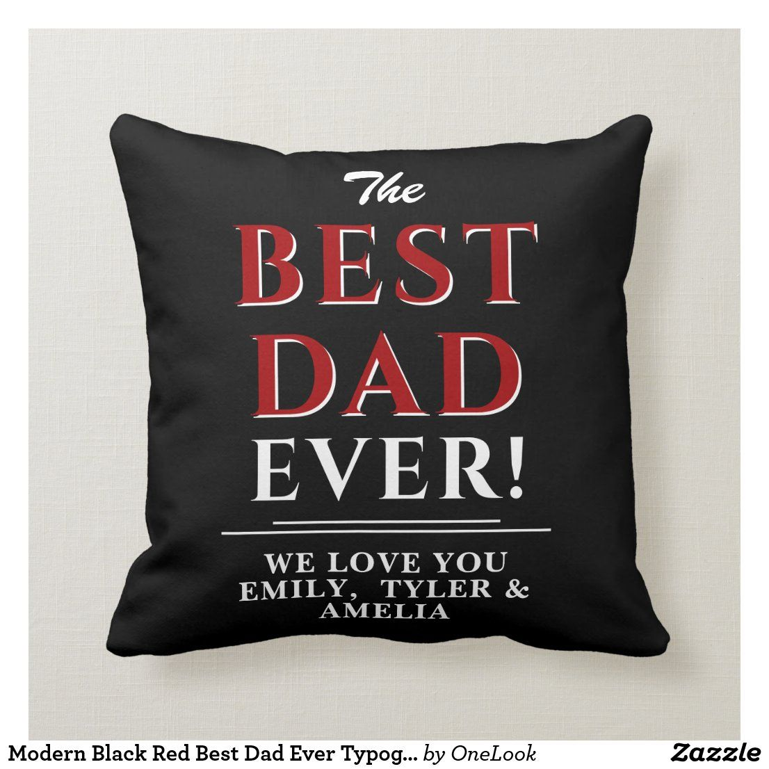 Best Dad Ever Typography Throw Pillow