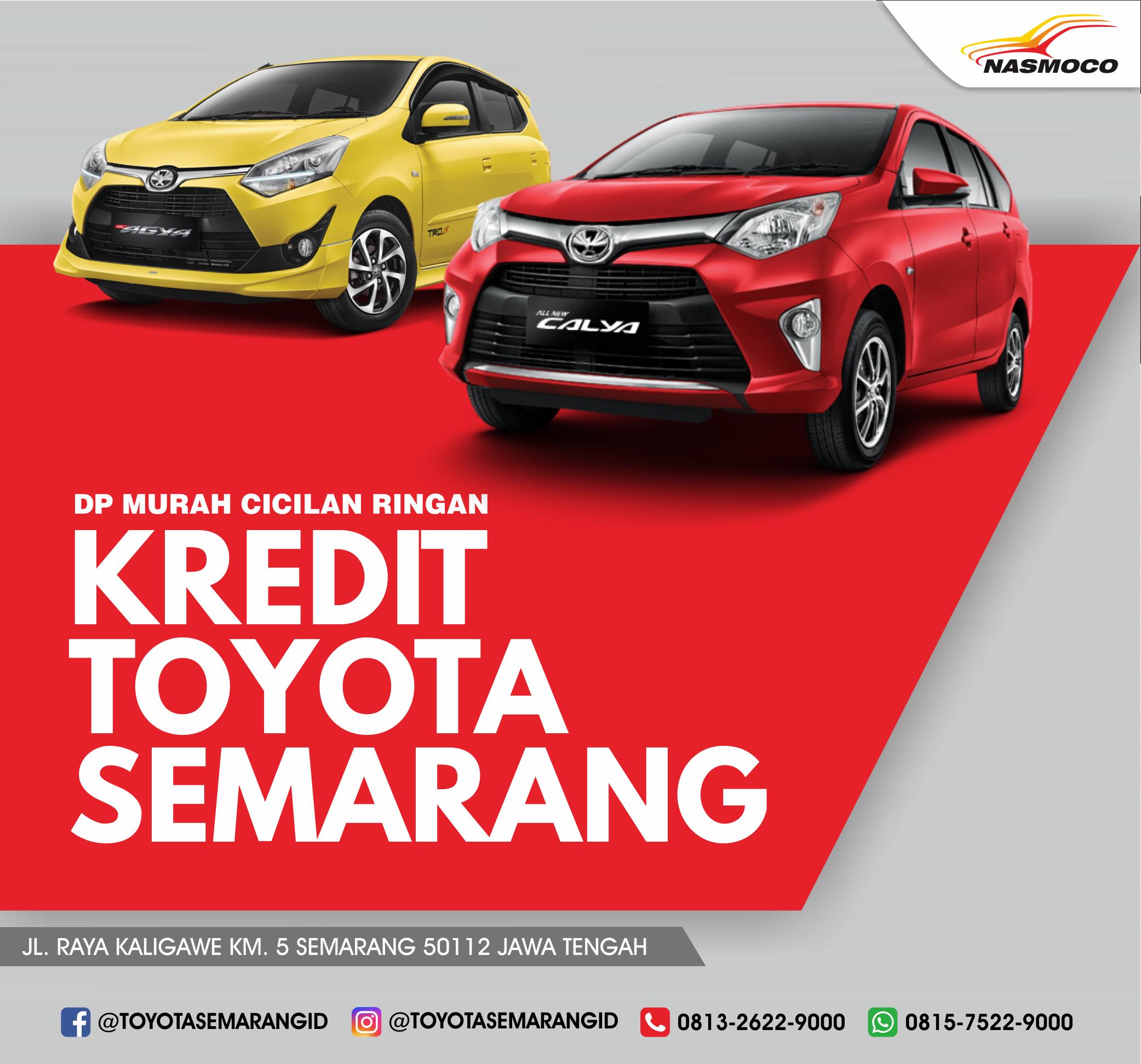 Kredit Toyota Semarang Dapatkan Mobil Pribadi Toyota Idaman Anda Melalui Pengajuan Kredit Toyota Semarang Nasmoco Kredit Mobil Toyota Toyota Semarang Mobil