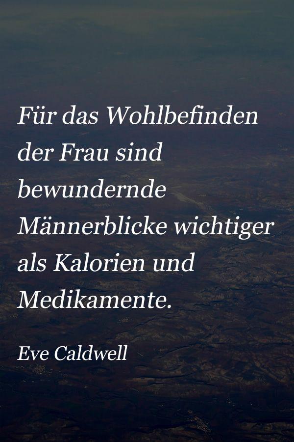 Zitat Von Eve Caldwell über Die Frau Und Ihre Freude über