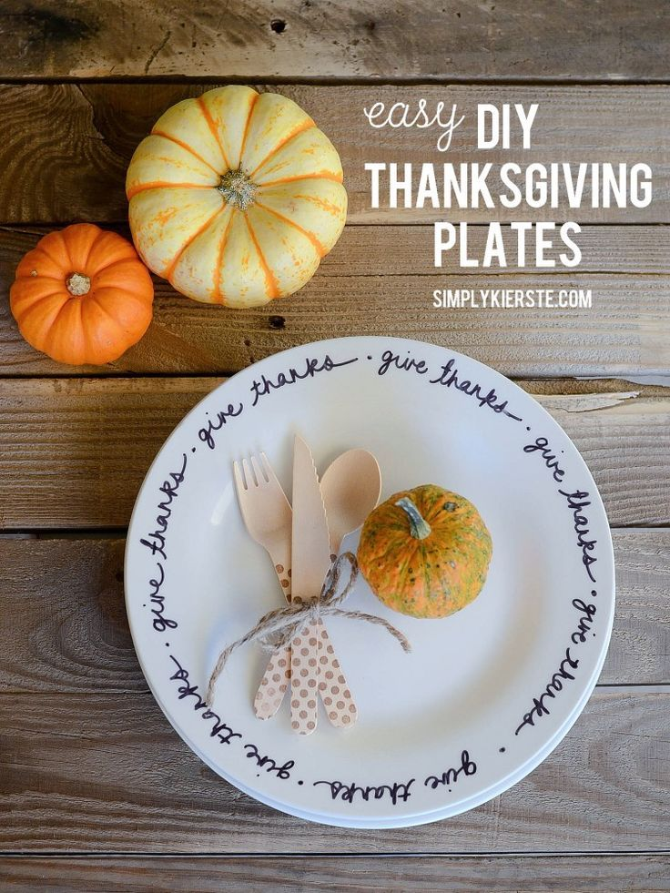 All you need to make these DIY Thanksgiving Plates is a sharpie and white ceramic plates & Easy DIY Thanksgiving Plates   Thanksgiving plates Ceramic plates ...