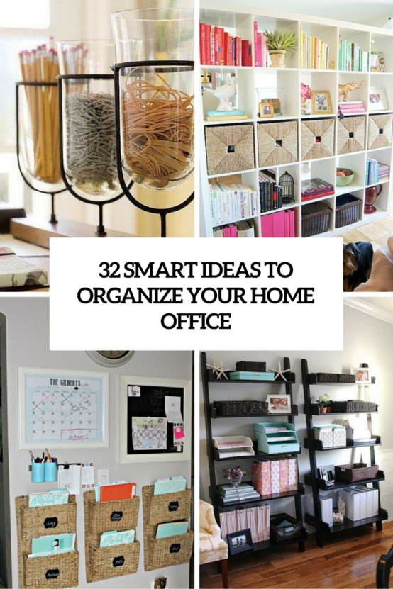 How To Organize Your Home Office 32 Smart Ideas Digsdigs Home Office Organization Office Organisation Office Organization At Work