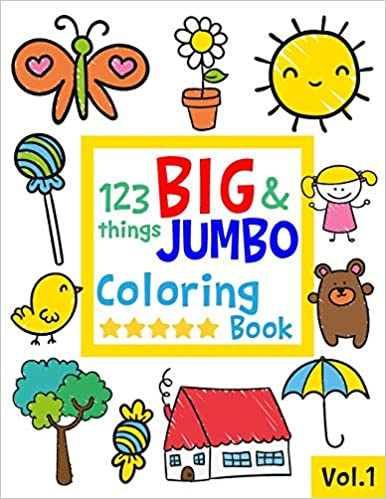 123 Things Big Jumbo Coloring Book 123 Coloring Pages Easy Large Giant Simple Picture Coloring Books Coloring Books Toddler Coloring Book Toddler Books