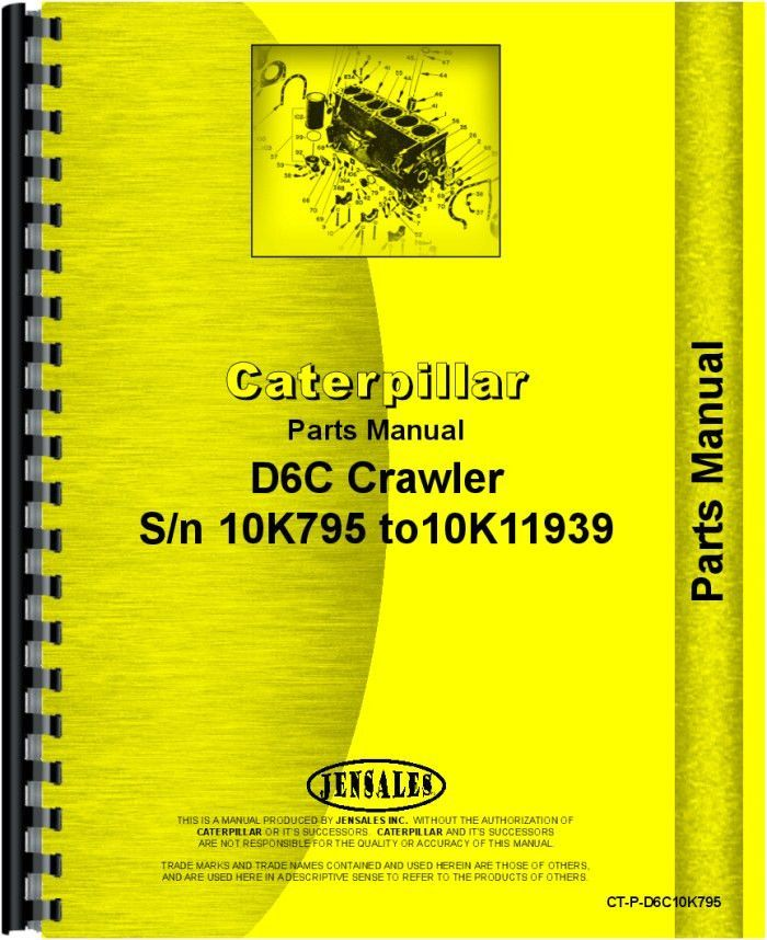 Caterpillar D6C Crawler Parts Manual