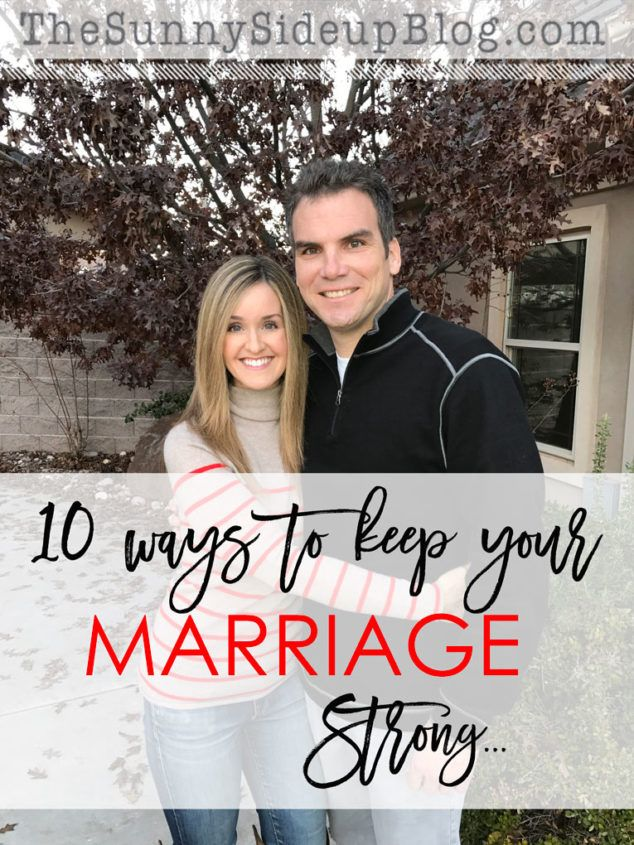 10 ways to keep your marriage strong - The Sunny Side Up Blog