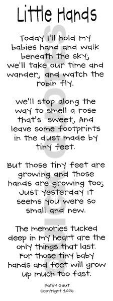 Those Tiny Baby Hands And Feet Will Grow Up Much Too Fast Quotes
