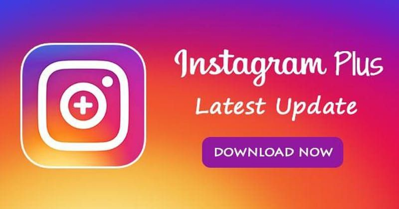 Instagram Plus APK Latest Version Free Download 2019