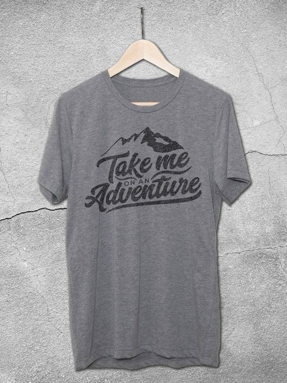 a091ce4f4 Take Me On An Adventure T-Shirt - Mountain t-shirts - Inspirational Quote  shirts - Vintage Graphic Tees - Retro Gray Tshirt