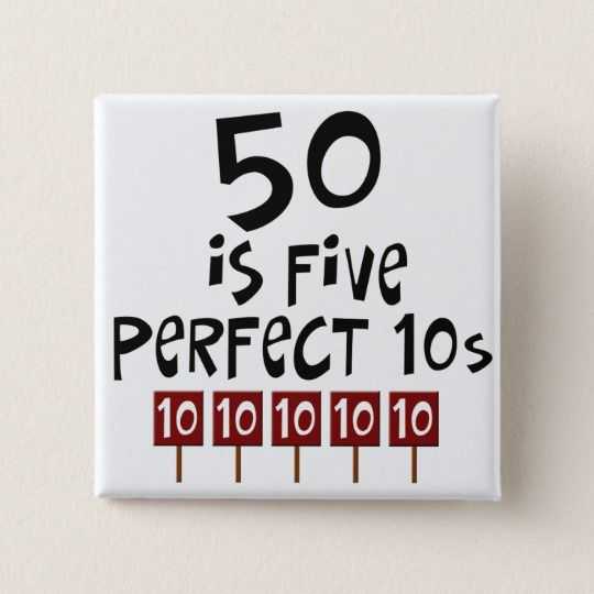 50th birthday gifts, 50 is 5 perfect 10s! Pinback Button, Adult Unisex, Size: 2 Inch, Pale Blue / Dark Salmon / Rosy Brown #moms50thbirthday
