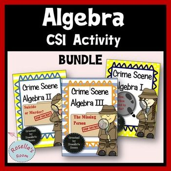 This bundle contains CSI Algebra activities that use algebra in three forensic…