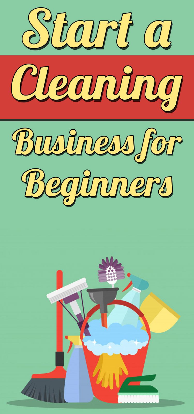How to start a cleaning service Learn how to start a