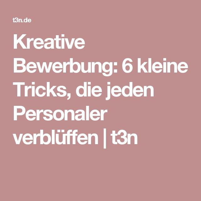 Kreative Bewerbung 7 Kleine Tricks Die Jeden Personaler Verblüffen