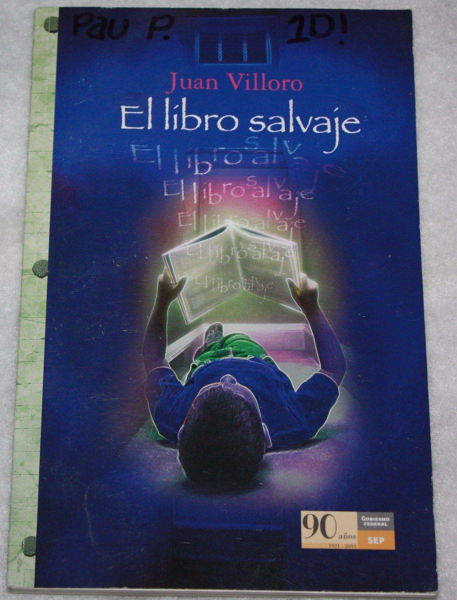Libro El Libro Salvaje. Juan Villoro