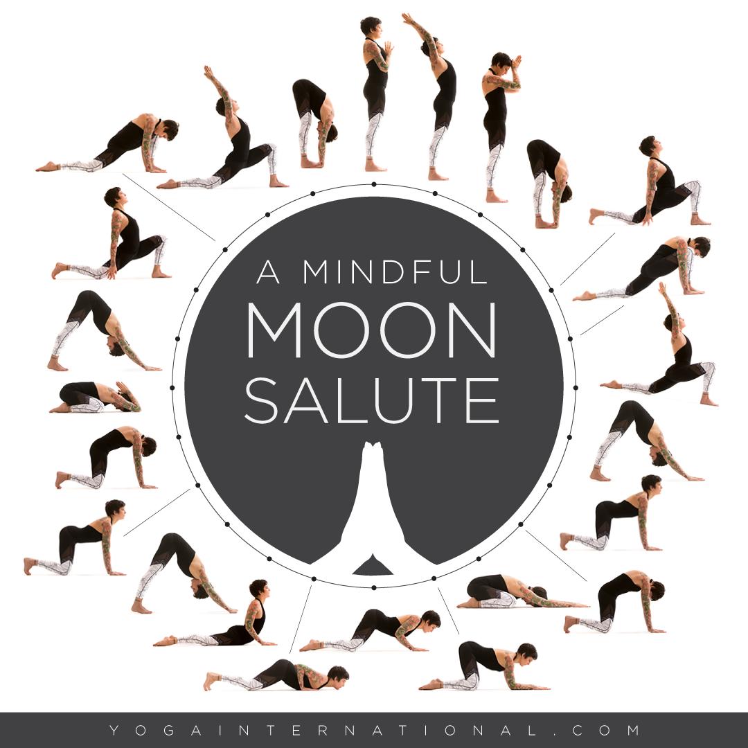 A Mindful Moon Salute Yoga Asanas Yoga International Teaching Yoga