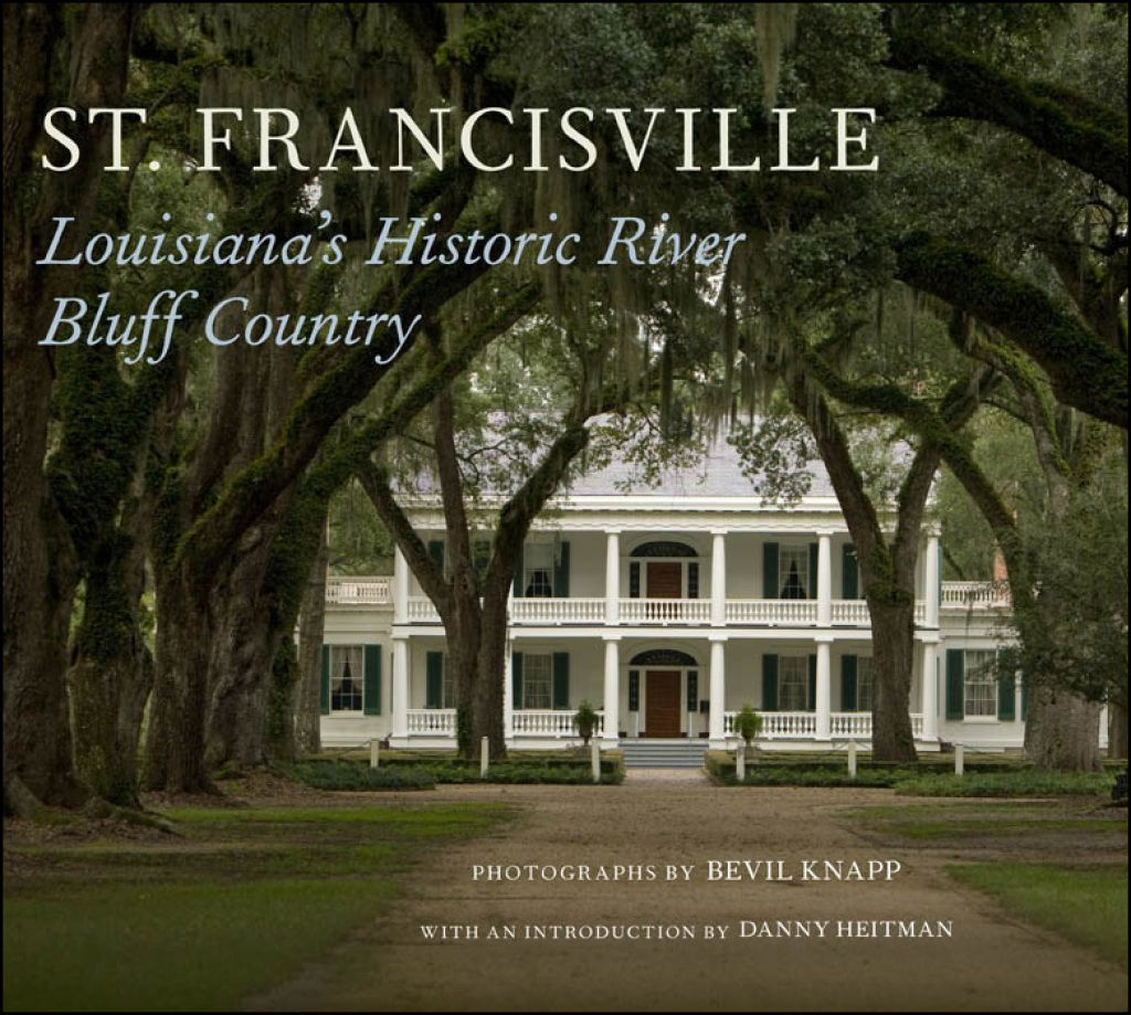 St. Francisville (eBook) Southern Plantations