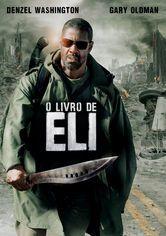 O Livro De Eli O Livro De Eli Assistir Filmes Gratis Dublado
