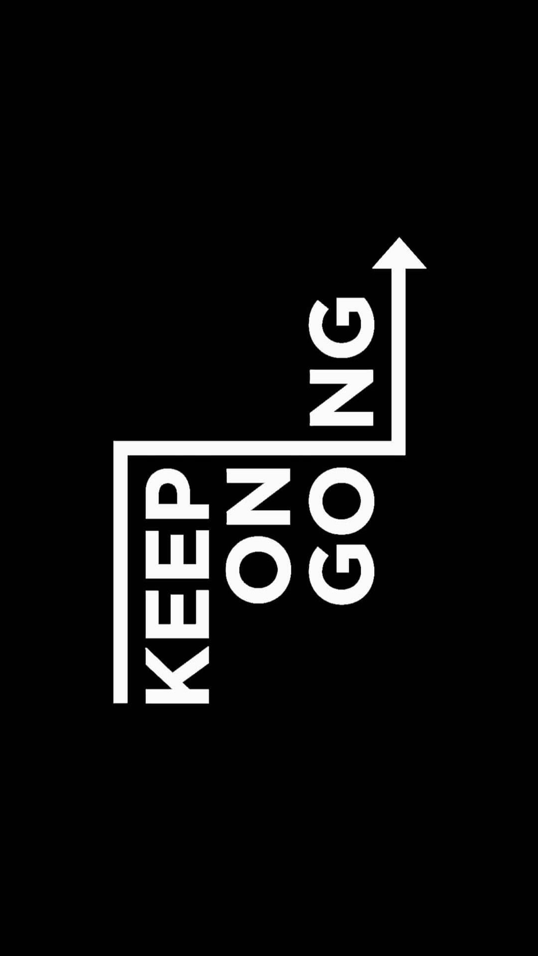 Keep On Going Motivational Quotes Wallpaper Inspirational Quotes Background Design Quotes