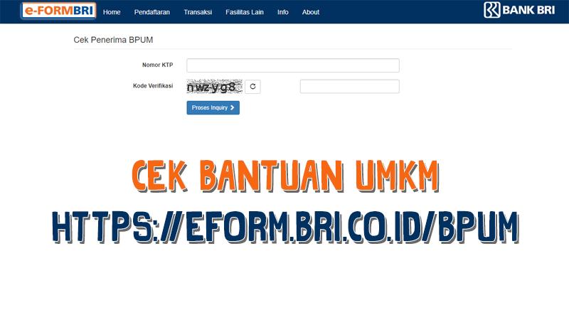 Kunjungi Link Eform Bri Co Id Bpuma Untuk Cek Penerima Bantuan Umkm Bakamitai Aplikasi Web Cek Tahu