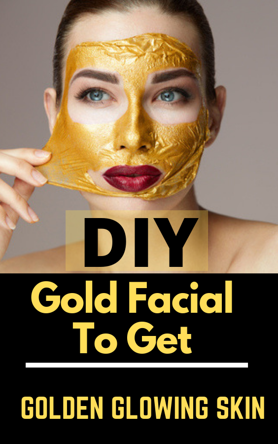 how to do gold facial yourself at home facialathome facial gold rh pinterest com