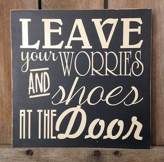 Leave Your Worries And Shoes At The Door By Themodernwhittler 26 00