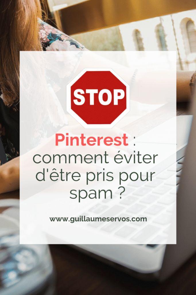 Pinterest Comment Eviter D Etre Pris Pour Spam Guillaume Servos Astuce Pinterest Gagner De L Argent Emploi Informatique