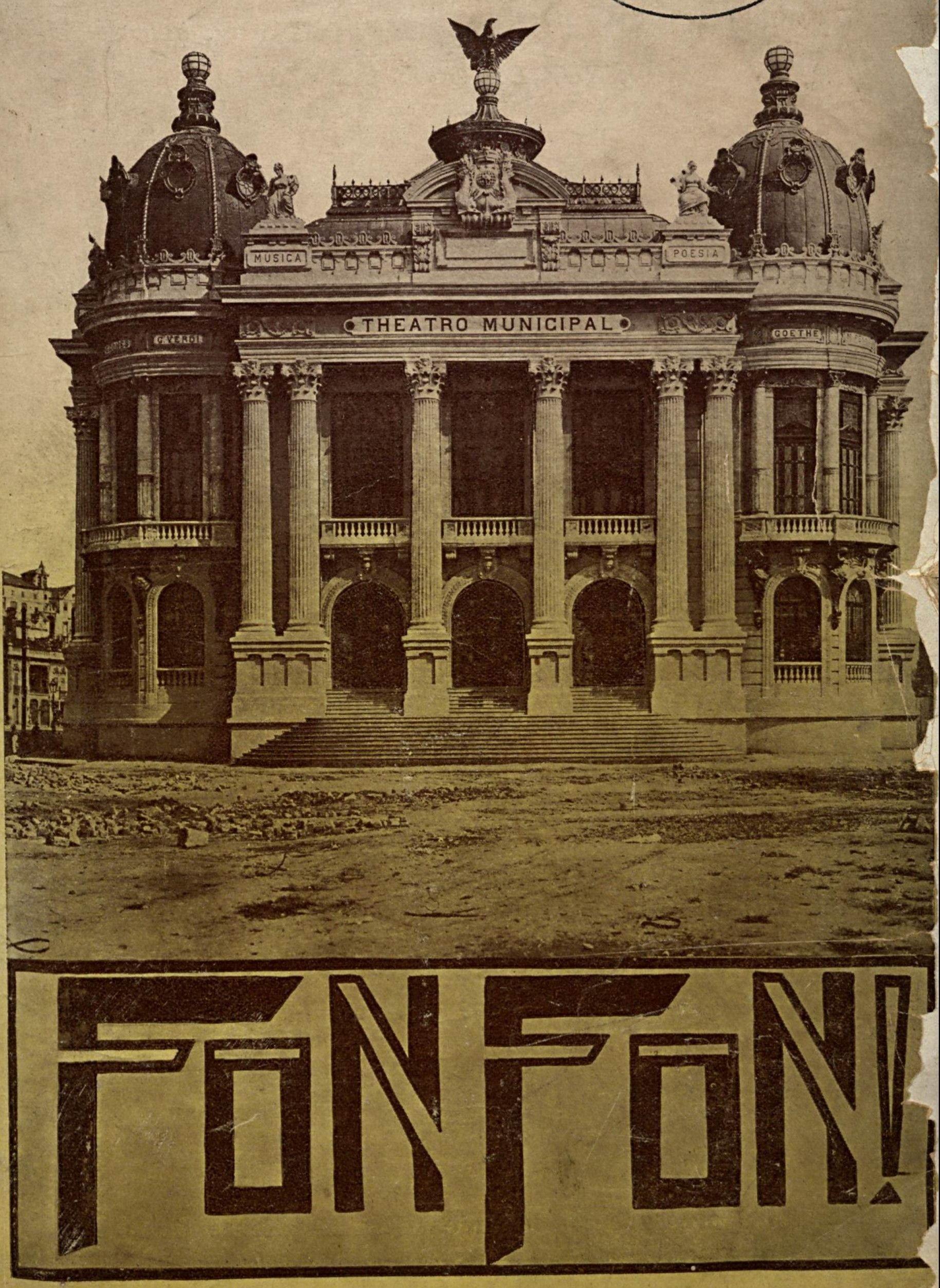 Teatro Municipal do Rio de Janeiro, dias antes da inauguração - Revista Fon-Fon!, 1909.
