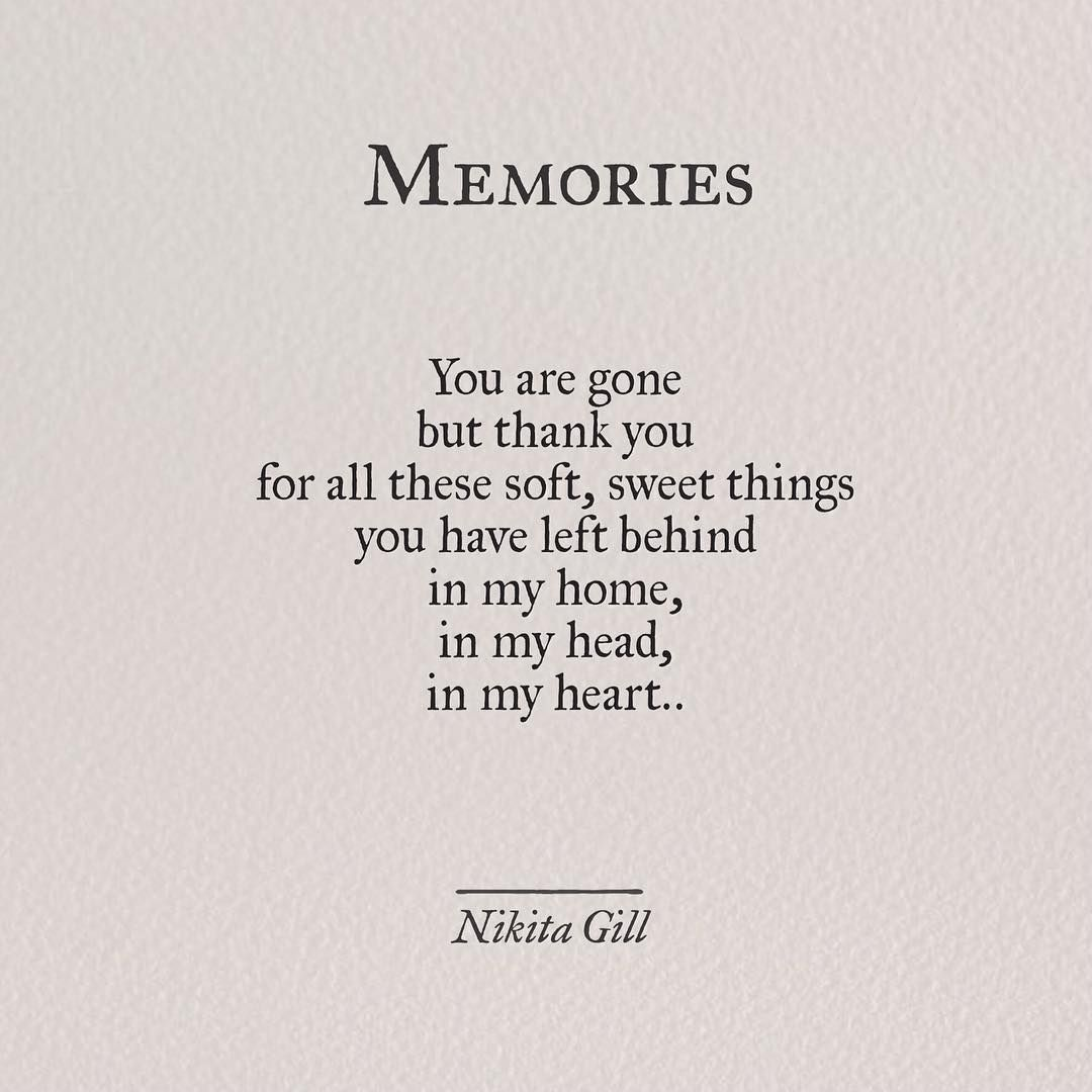 Poetry Poem Nikitagill Writing Instaquote Quotes Memories