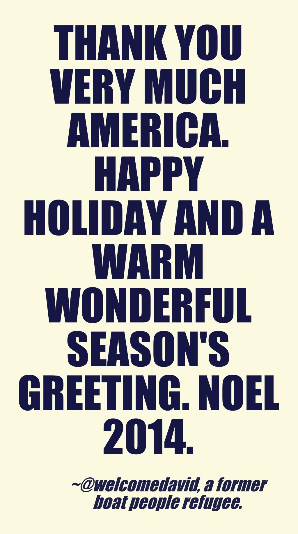 Thank you america happy holiday noel 2014 seasons greeting from a thank you america happy holiday noel 2014 seasons greeting from a former boat people kristyandbryce Images