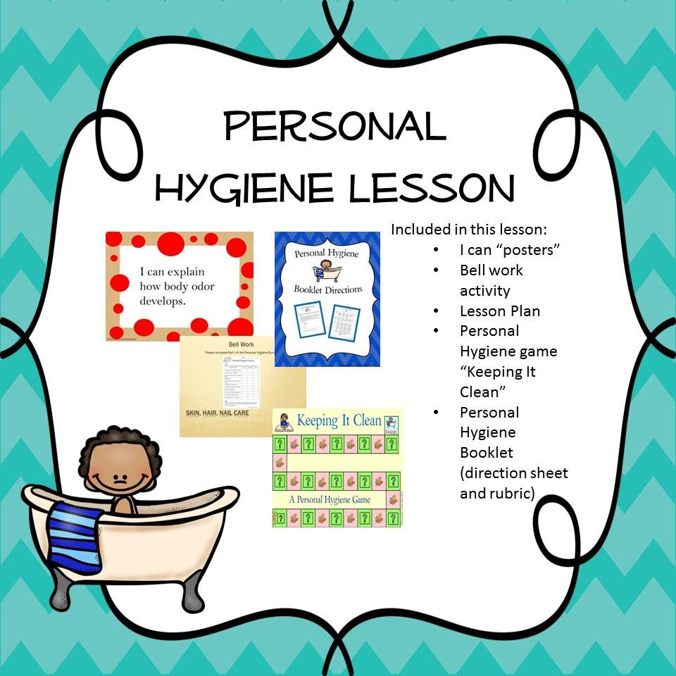 Personal Hygiene Lesson Hygiene lessons, Personal