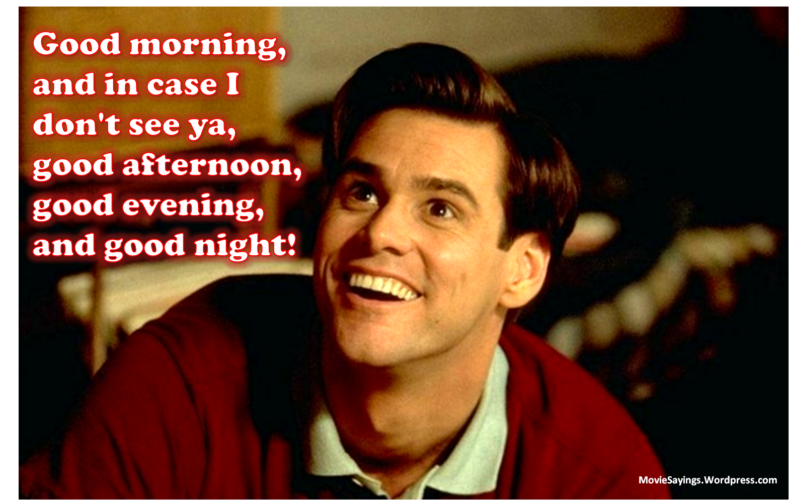 Funny Movie Quotes Truman Good Morning And In Case I Don Movie Quotes Funny Movie Quotes Funniest Quotes Ever