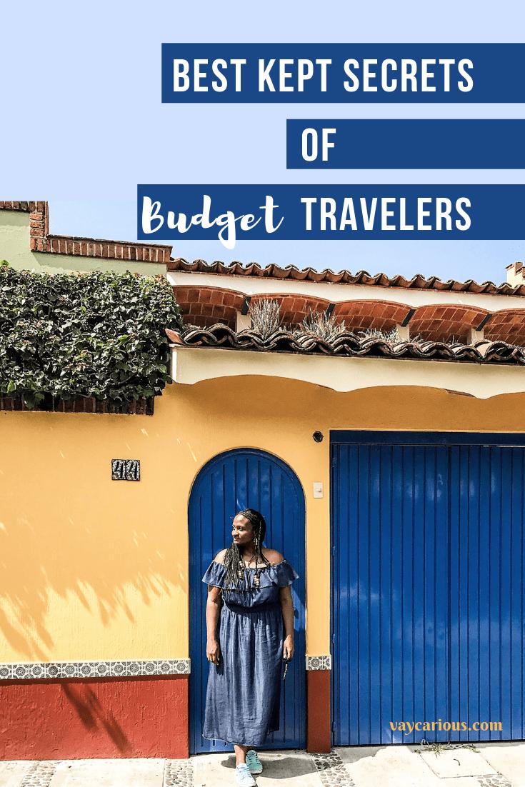 Best Kept Secrets of Budget Travelers Budget travel