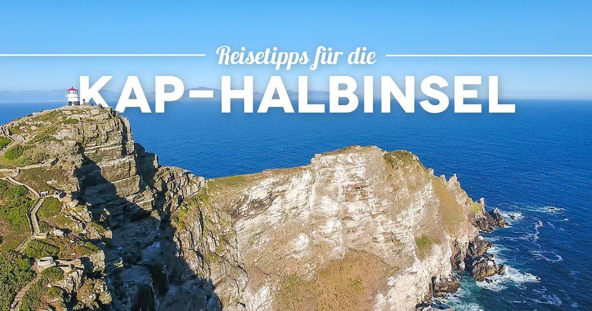Die 10 besten Kap-Halbinsel Tour Tipps, Sehenswürdigkeiten und Reisetipps von Kapstadt aus. Zum Kap der Guten Hoffnung, Cape Point und Boulders Beach.
