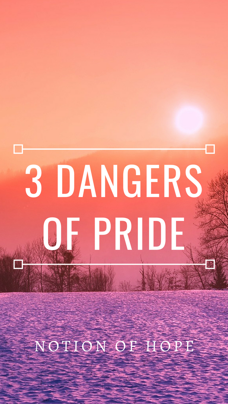3 Dangers Of Pride God Is With Me Humble Quotes Humble Quotes