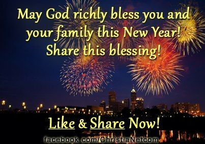 God Bless You Your Family In The New Year Ahead Newyear Happy New Year Blessed