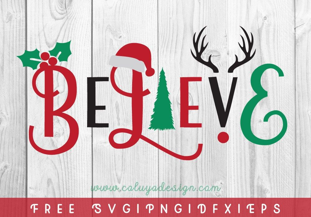 Christmas Believe FREE SVG, PNG, DXF & EPS by Christmas